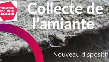 Collecte de l'amiante (Nouveau dispositif)